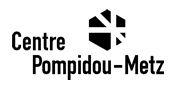Kunst - Museumsbesuch @ Centre Pompidou - Metz
